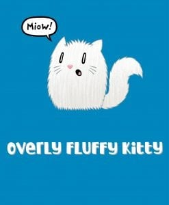 overly fluffy kitty