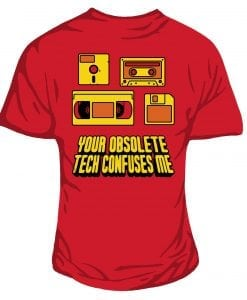 obsolete technology t-shirt