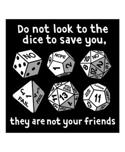 Do not look to the dice to save you vinyl sticker