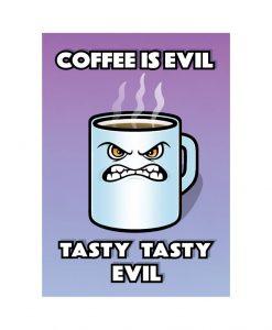 Coffee is Tasty Evil vinyl sticker